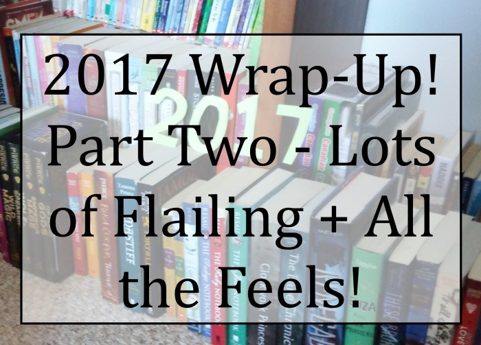 2017 Wrap Up Part Two