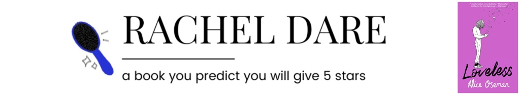 Rachel Dare || a book you predict you will give 5 stars
