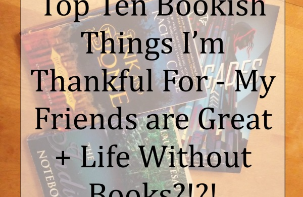 Bookish things I'm thankful for
