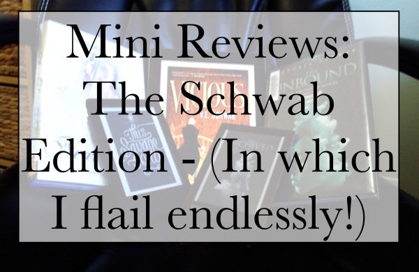 Mini Reviews: The Schwab Edition