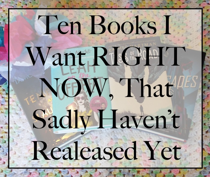 Ten Books I want RIGHT NOW