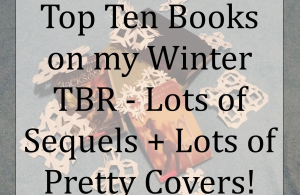 Top Ten Books on my Winter TBR