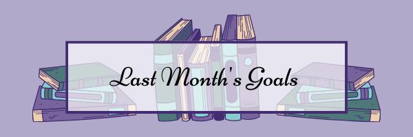 last month's goals